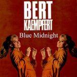 blue midnight - bert kaempfert