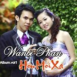hon moi xa (vol. 1) - wanbi phan
