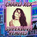 superlove (remixes) (single) - charli xcx