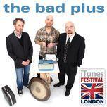 itunes festival: london 2007 (ep) - the bad plus