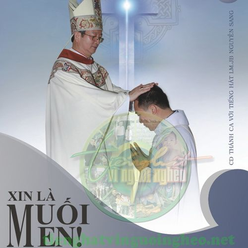 Album Xin Là Muối Men! (Thánh Ca Vol.12) - Lm. JB Nguyễn Sang