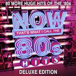 now that's what i call 80s hits (deluxe edition) - v.a