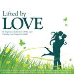 lifted by love - v.a