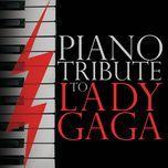 piano tribute to lady gaga - piano tribute players