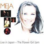 live in japan - the flower girl jam - meja