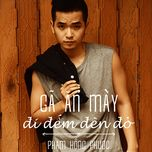 ga an may di dem den do (single) - pham hong phuoc