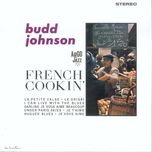 french cookin' - budd johnson