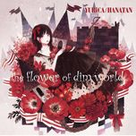the flower of dim world - hanatan