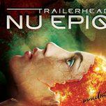 trailerhead: nu epiq - immediate music
