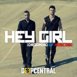 hey girl (dreaming of moscow) (single) - deepcentral