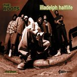 illadelph halflife (explicit) - the roots