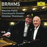 brahms: klavierkonzert nr. 1 - maurizio pollini, staatskapelle dresden, christian thielemann