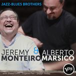 jazz-blues brothers - jeremy monteiro, alberto marsico
