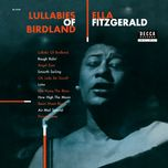 lullabies of birdland (remastered) - ella fitzgerald