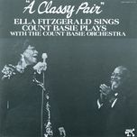 a classy pair - count basie and his orchestra, ella fitzgerald