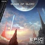 blaze of glory - es030 - epic score