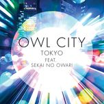 tokyo (single) - owl city, sekai no owari