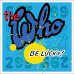 be lucky (single) - the who