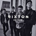 wait on me (single) - rixton