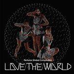 perfume global compilation love the world - perfume