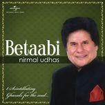 betaabi - nirmal udhas