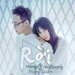 roi (single) - hang bingboong, trung quan idol