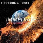 epic choral action #1 - immediate music