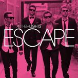 escape - anthem lights