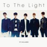 to the light (japanese single) - f.t. island