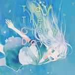 the glory days (single) - supercell, tia
