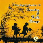the best collection of country & folk songs (vol. 2) - v.a