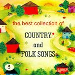the best collection of country & folk songs (vol. 3) - v.a