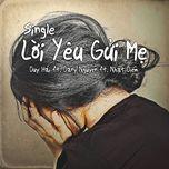 Nghe nhạc hay Lời Yêu Gửi Mẹ (Single) online