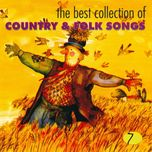 the best collection of country & folk songs (vol. 7) - v.a