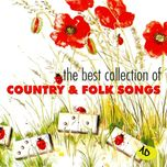 the best collection of country & folk songs (vol. 10) - v.a