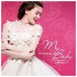 my baby (new version collection) - ho ngoc ha
