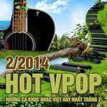 tuyen tap nhac hot v-pop nhaccuatui (2/2014) - v.a