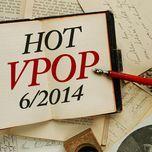 Download nhạc hot Tuyển Tập Nhạc Hot V-Pop NhacCuaTui (6/2014) nhanh nhất về điện thoại