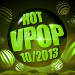 tuyen tap nhac hot v-pop (10/2013) - v.a