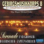 serenade und großer - bayrischer - zapfenstreich - gebirgsmusikkorps garmisch-partenkirchen