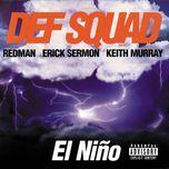 el nino (explicit) - def squad