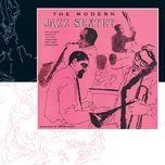 the modern jazz sextet - modern jazz sextet