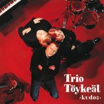 kudos - trio toykeat