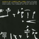 interplay for 2 trumpets & 2 tenors - john coltrane