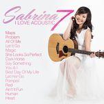 i love acoustic 7 - sabrina