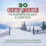 30 country mountain christmas carols - v.a