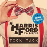 tick tack (remix edition) - harris & ford, lisah