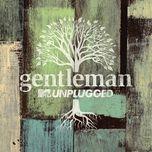 homesick (mtv unplugged live) (single) - gentleman, milky chance