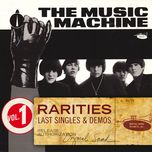 rarities volume 1 - last singles & demos - the music machine