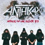 attack of the killer b's (explicit version) - anthrax